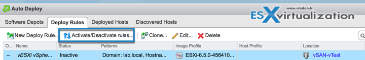 Activate AutoDeploy Rule in vSphere 6.5
