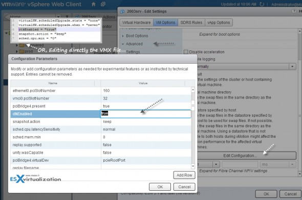 CTK Enabled - Editing through vSphere Web client or editing directly the VMX file