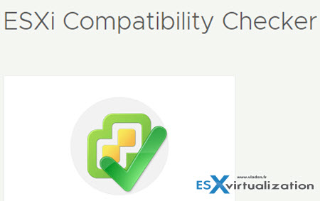What is ESXi Compatibility Checker? | ESX Virtualization