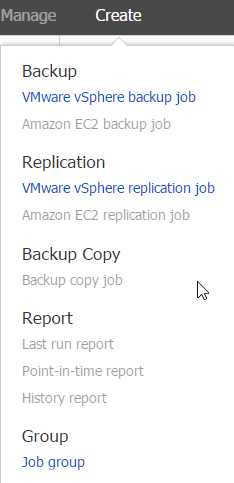 If you don't have any backup job, then the menu is grayed out