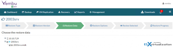 Restore VMware vSphere with Vembu BDR - Chose the restore data
