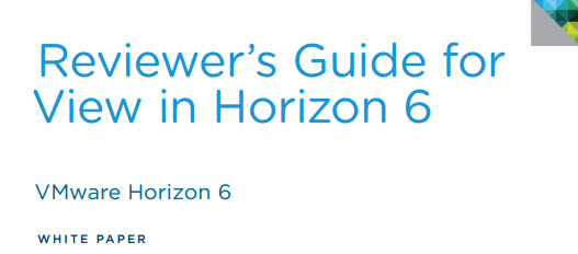 Reviewer's Guide for View in Horizon 6