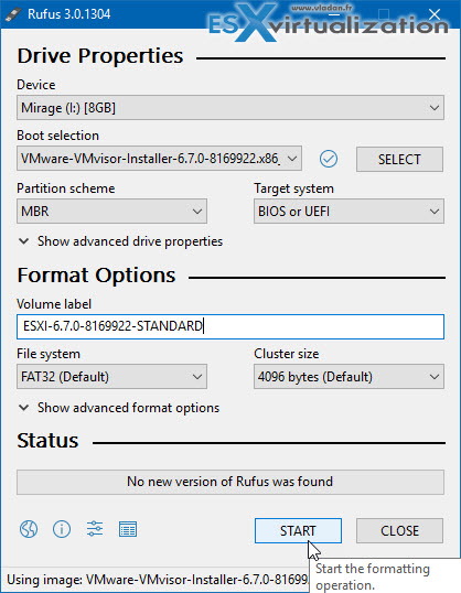 Rufus - tool to create a USB Flash Drive to Boot the ESXi