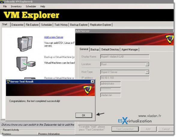 Trilead VM Explorer 4.0 - VMware vSphere and Microsoft Hyper-V backups - validating the connection