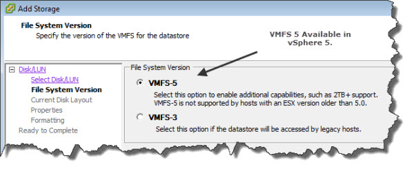 VMFS 5 is new in VMware vSphere 5