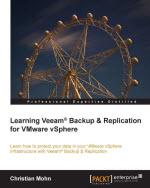Learning Veeam Backup and Replication for VMware vSphere