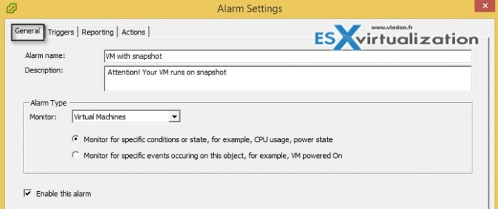 How-to setup a vCenter alarm to monitor VMs with snapshots