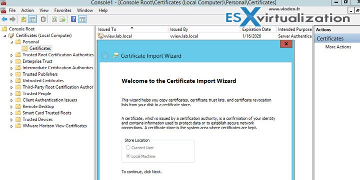 Import Certificates into Horizon View Connection, Security and Composer servers