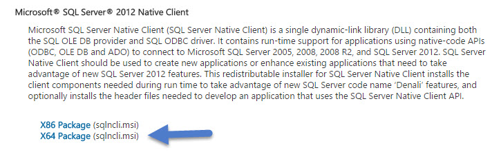 You'll need SQL server native client