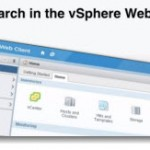 New vSphere Web Client Search Capabilities
