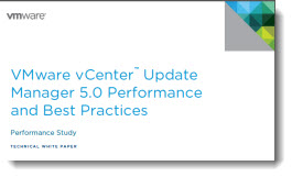 VMware vCenter Update Manager 5.0 Performance and Best Practices