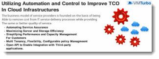 Utilizing Automation and Control to Improve TCO in Cloud Infrastructures