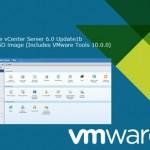 VMware vSphere 6.0 Update 1b Released